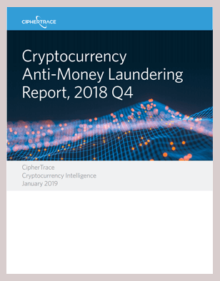 CRYPTOCURRENCY ANTI-MONEY LAUNDERING REPORT – Q4 2018